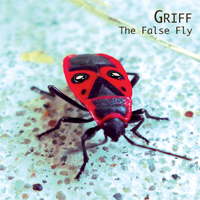 Griff The False Fly